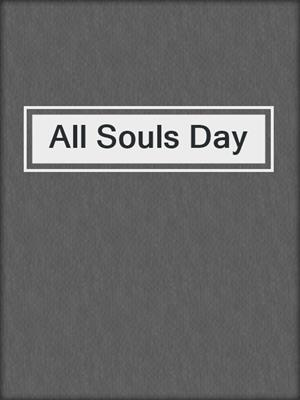 cover image of All Souls Day