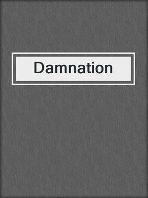 cover image of Damnation
