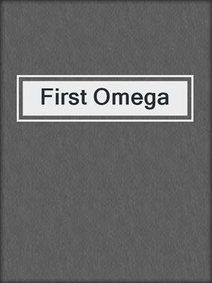 cover image of First Omega