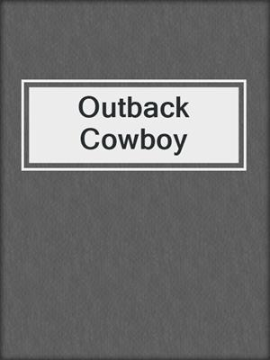cover image of Outback Cowboy