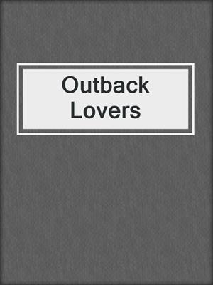 cover image of Outback Lovers