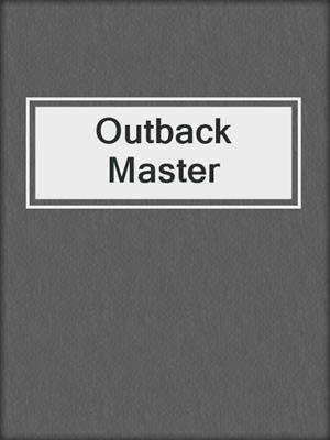 cover image of Outback Master