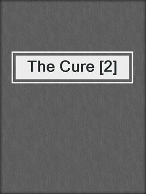 The Cure [2]