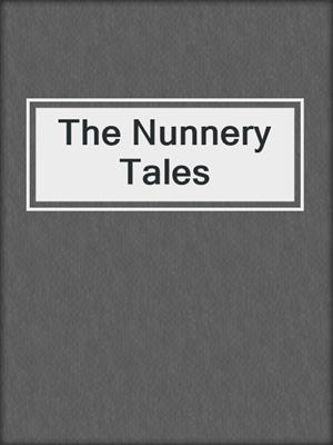 cover image of The Nunnery Tales