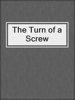 cover image of The Turn of a Screw
